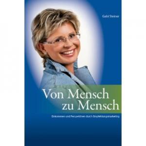 Von Mensch zu Mensch Gabi Steiner Auflage 2008 - Life Plus